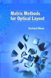Matrix Methods for Optical Layout by Gerhard Kloos