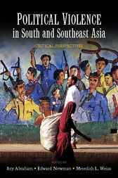 Political Violence in South and Southeast Asia by Itty Abraham