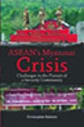 ASEAN's Myanmar Crisis: Challenges to the Pursuit of a Security Community