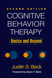 Cognitive Behavior Therapy, Second Edition by Judith S. Beck