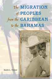 Migration of Peoples from the Caribbean to the Bahamas by Keith Tinker