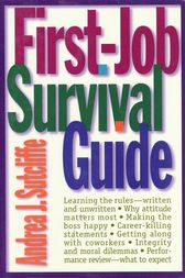 First-Job Survival Guide by Andrea J. Sutcliffe