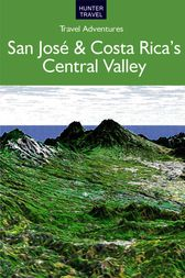 San José & Costa Rica's Central Valley by Bruce Conord