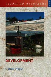 Access to Geography: Development by Garrett Nagle