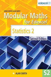Modular Maths for Edexcel 2nd Edition Statistics 2 by Alan Smith