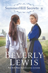SummerHill Secrets : Volume 2 by Beverly Lewis