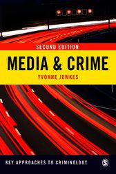 Media & Crime by Yvonne Jewkes