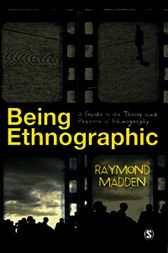 Being Ethnographic by Raymond Madden