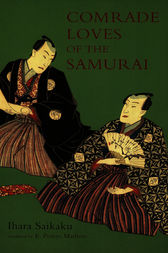 Comrade Loves of the Samurai by Ihara Saikaku