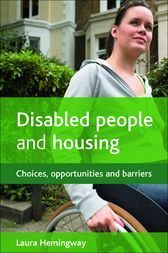 Disabled people and housing by Laura Hemingway