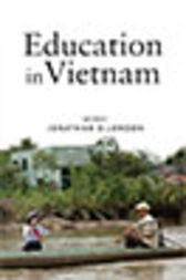 Education in Vietnam by Jonathan D London