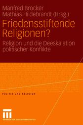 Friedensstiftende Religionen? by Manfred Brocker
