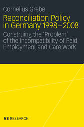 Reconciliation Policy in Germany 1998-2008 by Cornelius Grebe