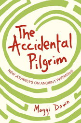 The Accidental Pilgrim by Maggi Dawn