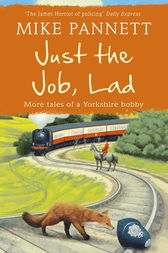 Just the Job, Lad by Mike Pannett