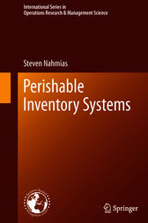 Perishable Inventory Systems by Steven Nahmias