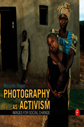 Photography as Activism by Michelle Bogre