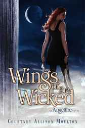 Wings of the Wicked by Courtney Allison Moulton
