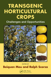 Transgenic Horticultural Crops by Beiquan Mou