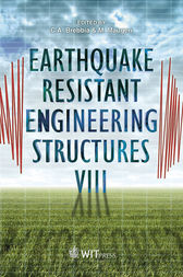 Earthquake Resistant Engineering Structures VIII by C. A. Brebbia