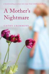 A Mother's Nightmare by Cathy Crimmins