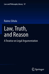 Law, Truth, and Reason by Raimo Siltala