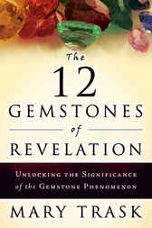 The 12 Gemstones of Revelation by Mary Trask
