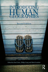 Introducing Human Geographies, Second Edition by Paul Cloke