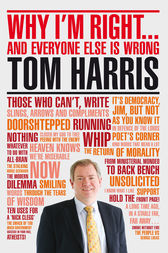 Why I'm Right. . . by Tom Harris