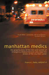 Manhattan Medics by NREMT-P Rella