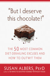 But I Deserve This Chocolate! by Susan Albers