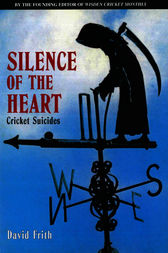Silence Of The Heart by David Frith