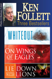 Ken Follett  Three Bestsellers by Ken Follett