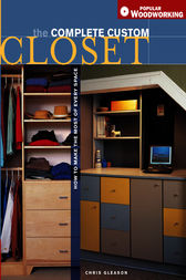 Complete Custom Closet by Chris Gleason