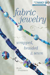 Fabric Jewelry Wrapped, Braided and Sewn by Heidi Pridemore