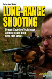 The Gun Digest Book of Long-Range Shooting by Lp Brezny