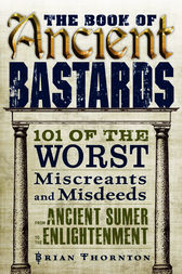 The Book of Ancient Bastards by Brian Thornton