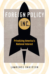 Foreign Policy, Inc. by Lawrence Davidson