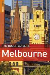 The Rough Guide to Melbourne by Rough Guides