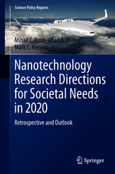 Nanotechnology Research Directions for Societal Needs in 2020 by Mihail C. Roco