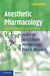 Anesthetic Pharmacology by Alex S. Evers