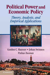 Political Power and Economic Policy by Gordon C. Rausser