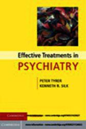 Effective Treatments in Psychiatry by Peter Tyrer