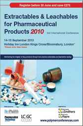 Extractables & Leachables for Pharmaceutical Products 2010 by iSmithers Rapra