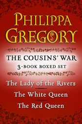 Philippa Gregory's The Cousins' War 3-Book Boxed Set by Philippa Gregory