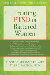 Treating PTSD in Battered Women by Edward S. Kubany