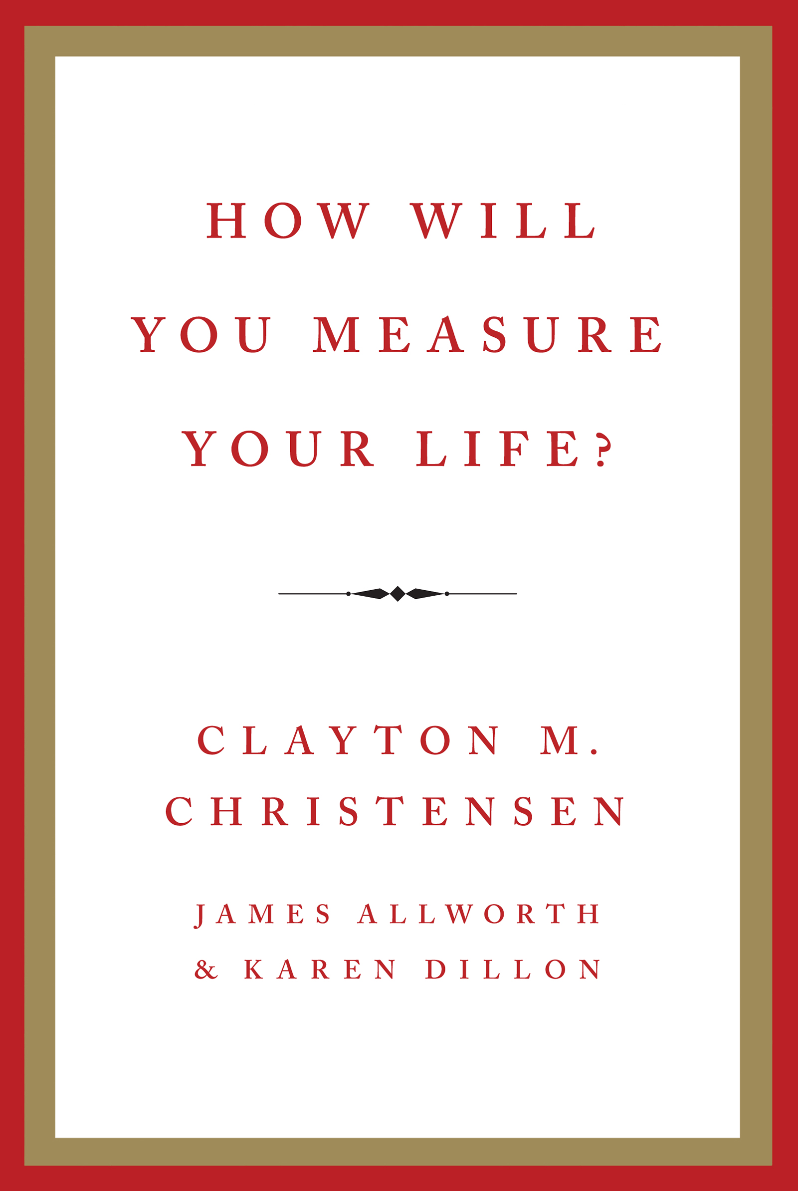 Download Ebook How Will You Measure Your Life? by Clayton M. Christensen Pdf