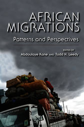 African Migrations by Edited by Abdoulaye Kane and Todd H. Leedy