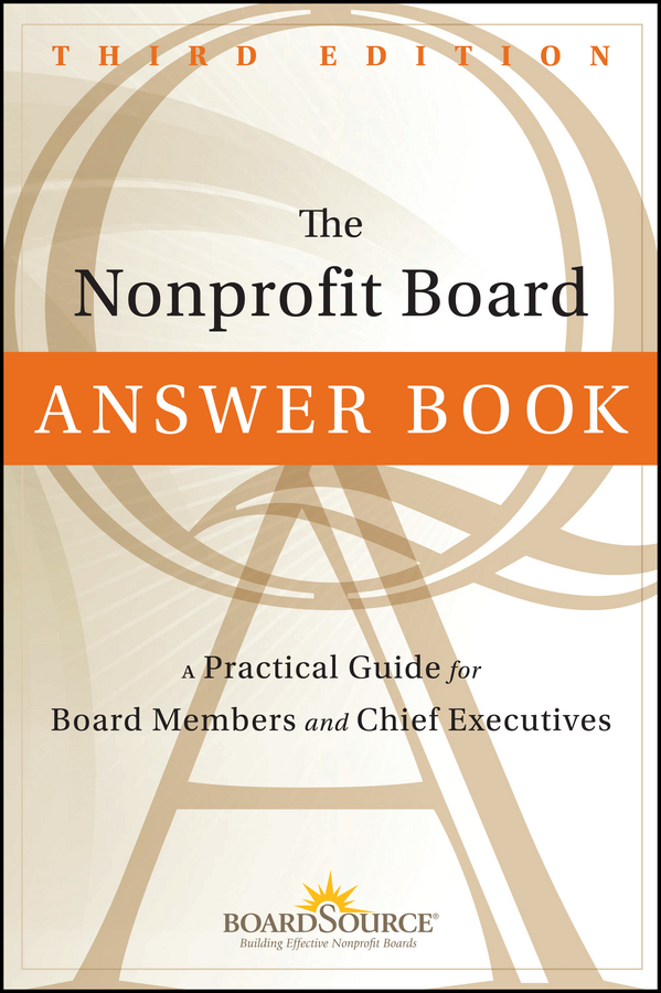 Download Ebook The Nonprofit Board Answer Book (3rd ed.) by BoardSource Pdf