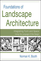 Foundations of Landscape Architecture by Norman Booth